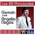 Germain Y Sus Angeles Negros Las 20 Principales De Germain Y Sus Angeles Negros
