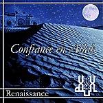 Renaissance Confiance En Allah