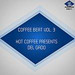 Del Gado Coffee Beat, Vol. 3 (Hot Coffee Presents Del Gado)
