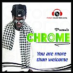 Chrome You're More Than Welcome Ep