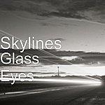 Skylines Glass Eyes