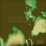 Marro Dents: On The Soul Project