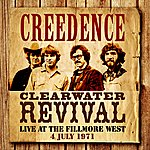 Creedence Clearwater Revival Live At The Fillmore West - 4 July 1971 (Remastered) [Live]