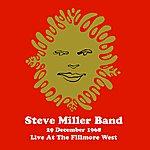 Steve Miller Band Live At The Fillmore West - 29 December 1968 (Remastered) [Live]