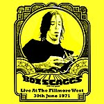 Boz Scaggs Live At The Fillmore West - 30 June 1971 (Remastered) [Live]