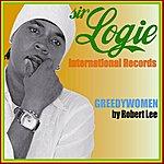 Robert Lee Greedy Women - Single