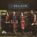 The Isaacs The Living Years