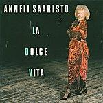 Anneli Saaristo La Dolce Vita