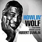 Howlin' Wolf Howlin' Wolf Featuring Guitar Legend Hubert Sumlin