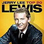Jerry Lee Lewis Jerry Lee Lewis Top 20