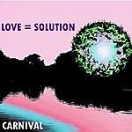 Carnival Love = Solution