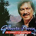 Gilberto Perez El Tiempo Y La Distancia