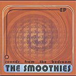 The Smoothies Sounds From The Bedroom