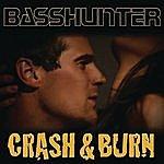 Basshunter Crash & Burn