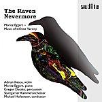 Stuttgarter Kammerorchester The Raven Nevermore (Moritz Eggert - Music Of Infinite Variety)