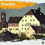 Frantic Mis Städtli (Wilerlied)