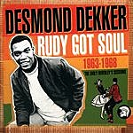 Desmond Dekker Rudy Got Soul: The Early Beverley's Sessions 1963-1968