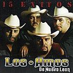 Los Amos De Nuevo León 15 Exitos