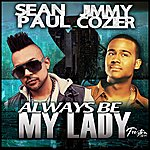 Sean Paul Always Be My Lady (Single)