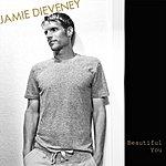 Jamie Dieveney Beautiful You
