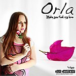 Orla Make You Feel My Love