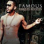 Marques Houston Famous