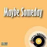 Off The Record Maybe Someday