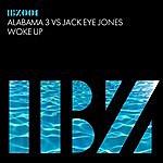 Alabama 3 Woke Up (Alabama 3 Vs. Jack Eye Jones)