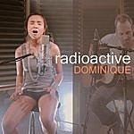 Dominique Radioactive