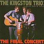 The Kingston Trio The Final Concert