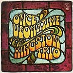 The Kingston Trio Once Upon A Time
