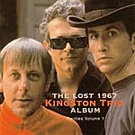 The Kingston Trio Rarities, Vol. 1: The Lost 1967 Kingston Trio Album