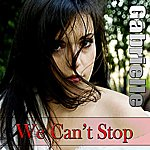 Gabrielle We Can't Stop (By Miley Cyrus)