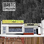 Quantic The Sound Of Everything Rmx