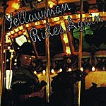 Yellowman Yellowman Rides Again
