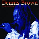 Dennis Brown Temperature Rising