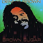 Dennis Brown Brown Sugar