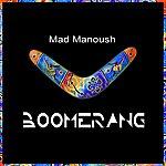 Mad Manoush Boomerang (Radio Mix)