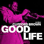 Clifford Brown Good Life (Extended)