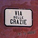 Red To Violet Via Delle Grazie