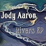 Jody Aaron Rivers Ep