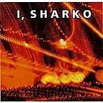 I I, Sharko