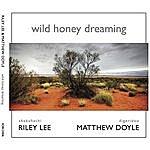 Riley Lee Wild Honey Dreaming