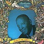 Barbarito Diez Album De Oro, Vol. 1 (Feat. Orquesta Antonio Maria Romeu)