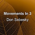 Don Sebesky Movements In 3