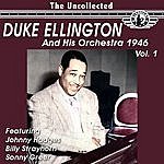 Duke Ellington & His Orchestra The Uncollected Duke Ellington And His Orchestra 1946, Vol. 1 (Digitally Remastered)