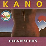 Kano Kano Greatest Hits