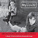 Myslovitz Myslovitz (Dwupłytowa Edycja Limitowana)