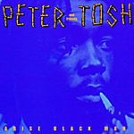 Peter Tosh Arise Black Man