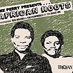 Lee 'Scratch' Perry Lee Perry Presents... African Roots From The Black Ark